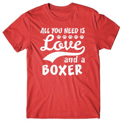 All you need is Love and Boxer T-shirt