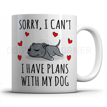 sorry-i-have-plans-with-staffy-mug