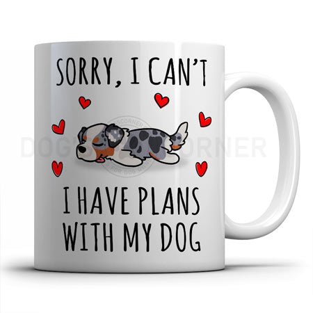 sorry-i-have-plans-with-australian-shepherd-mug