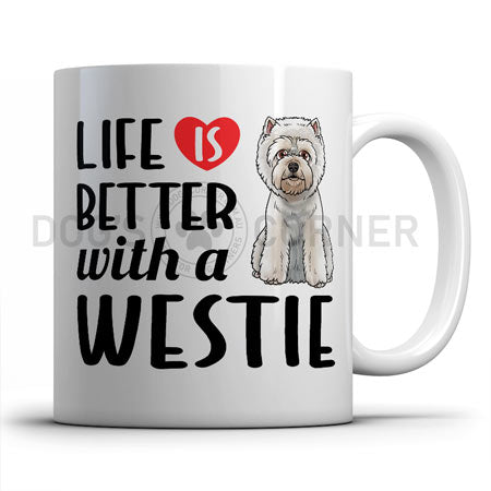 life-is-better-with-westie-mug