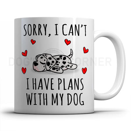 sorry-i-have-plans-with-dalmatian-mug