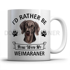 I-d-rather-be-home-with-weimaraner-mug