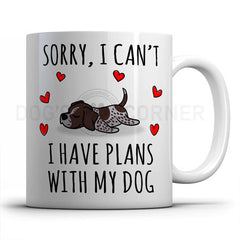 sorry-i-have-plans-with-german-pointer-mug