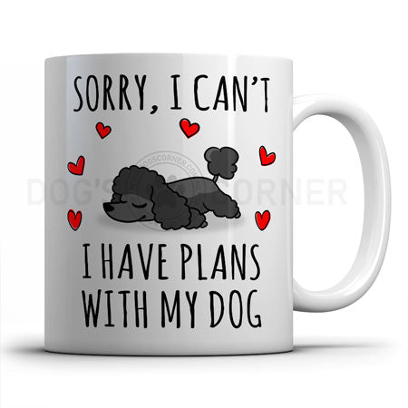 sorry-i-have-plans-with-poodle-mug