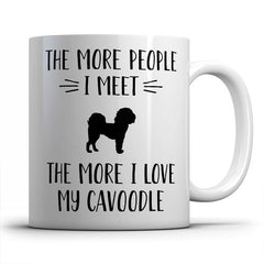 the-more-people-i-meet-cavoodle-coffee-mug