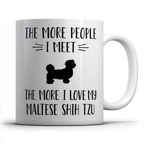 the-more-people-i-meet-maltese-coffee-mug