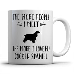 the-more-people-i-meet-cocker-spaniel-coffee-mug