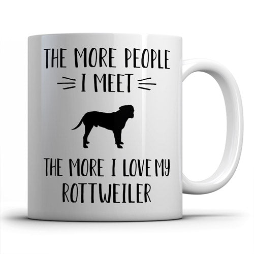 the-more-people-i-meet-rottweiler-coffee-mug