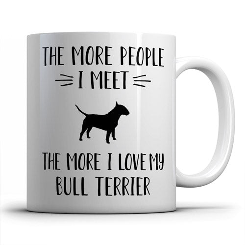the-more-people-i-meet-bullterrier-coffee-mug