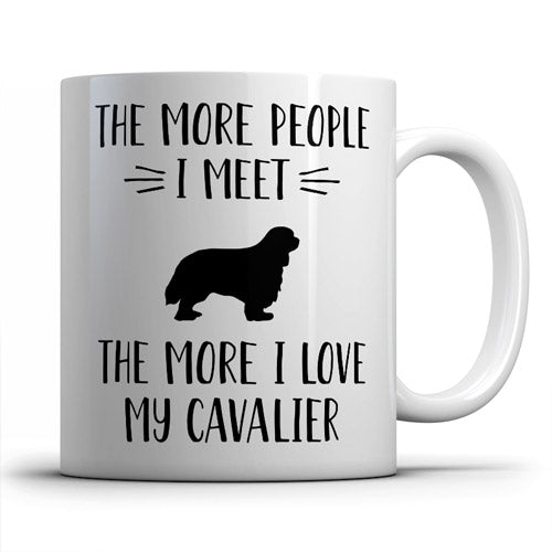 the-more-people-i-meet-cavalier-coffee-mug