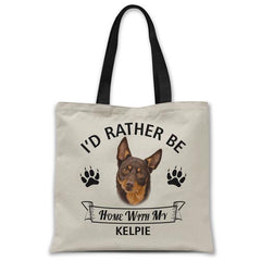 i'd-rather-be-home-with-kelpie-tote-bag