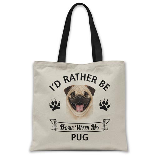 i'd-rather-be-home-with-pug-tote-bag