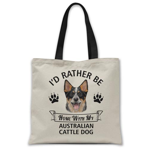 i'd-rather-be-home-with-cattle-dog-tote-bag