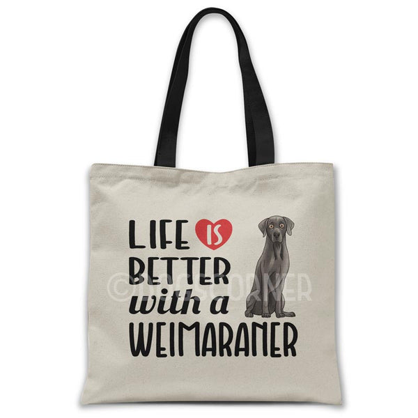 Life-is-better-with-weimaraner-tote-bag