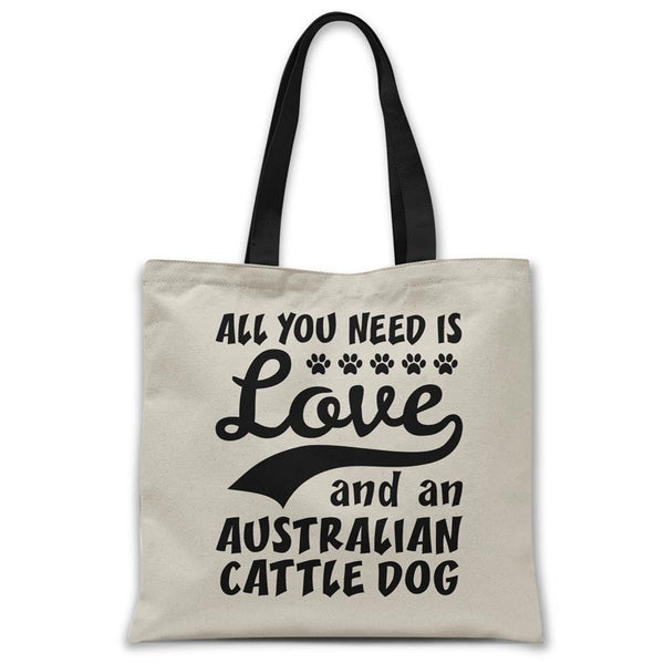 tote-bag-all-you-need-is-cattle-dog