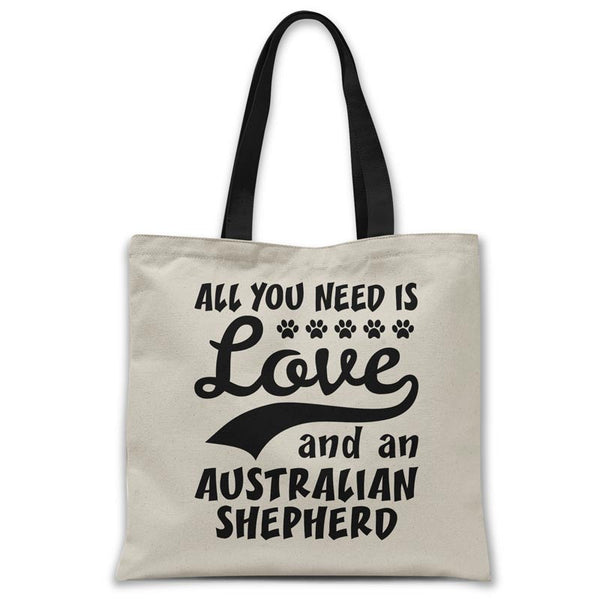 tote-bag-all-you-need-is-australian-shepherd