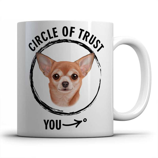 Circle of trust (Chihuahua) Mug