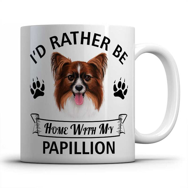 I'd rather be home with my Papillion Mug