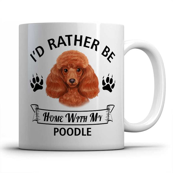 I'd rather be home with my Poodle Mug