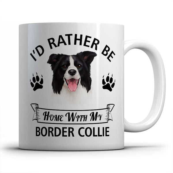 I'd rather be home with my Border Collie Mug