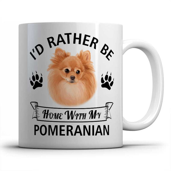 I'd rather be home with my Pomeranian Mug