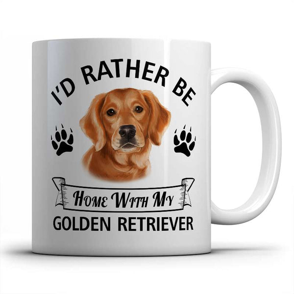 I'd rather be home with my Golden Retriever Mug
