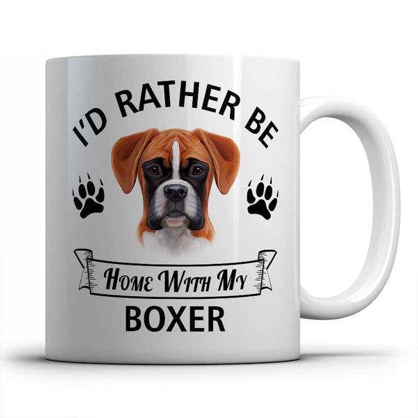 I'd rather be home with my Boxer Mug