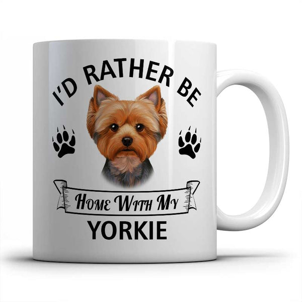 I'd rather be home with my Yorkshire Terrier Mug