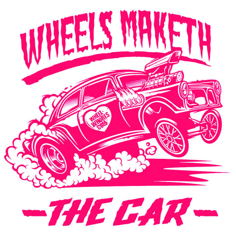 Wheels Maketh The Car Pink/White (T-Shirt)