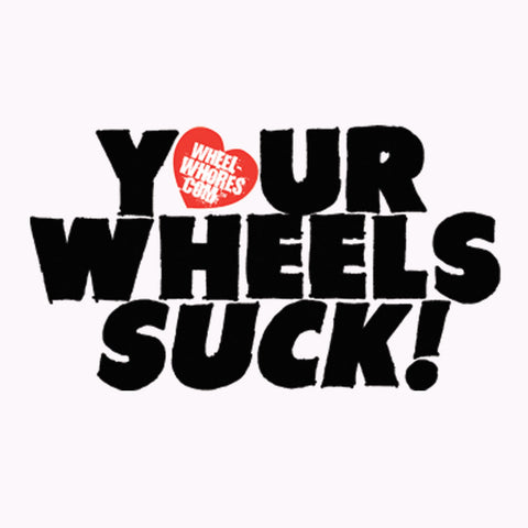 Your Wheels Suck (Bib)