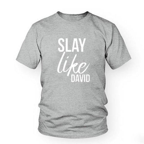 Slay Like David Christian Shirt