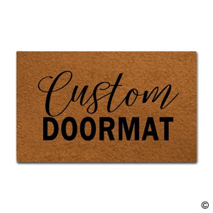 Your Own Custom Doormats