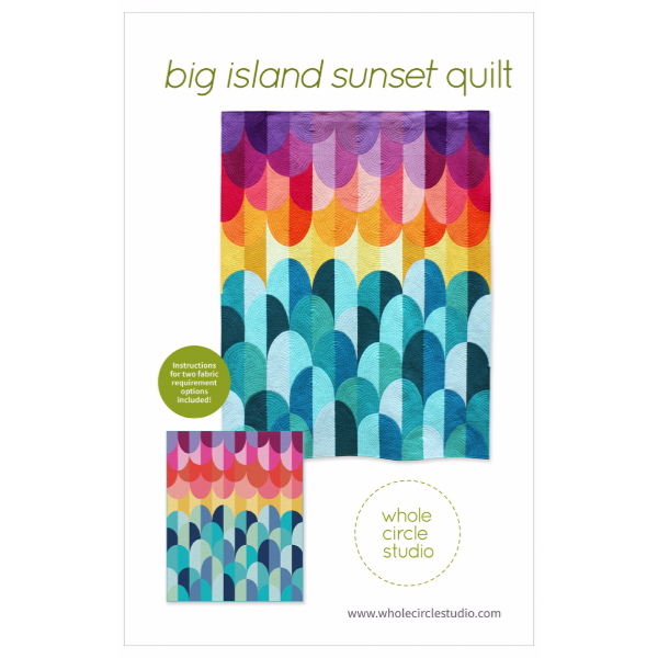 Pattern - Big Island Sunset Quilt by Whole Circle Studio (WCS-021)