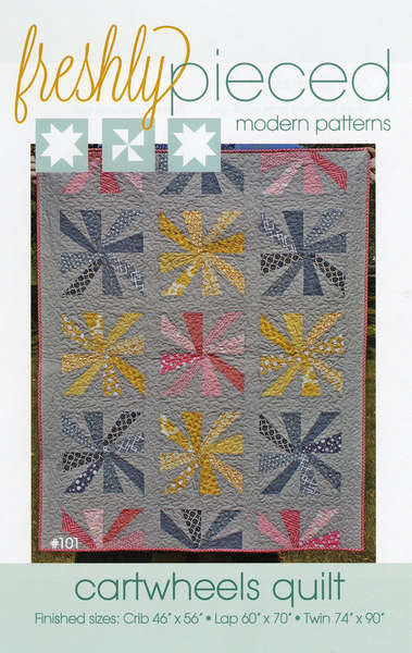 Pattern - Cartwheels Quilt by Freshly Pieced