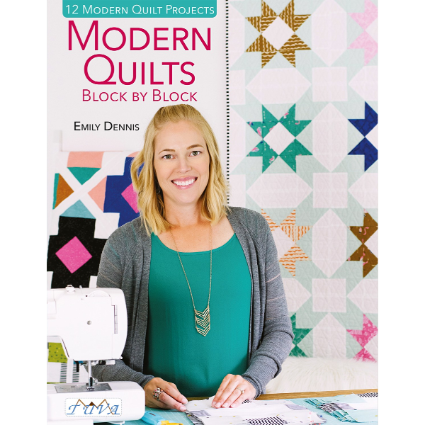 Book - Modern Quilts Block by Block by Emily Dennis