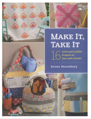 Book - Make It, Take It by Krista Hennebury
