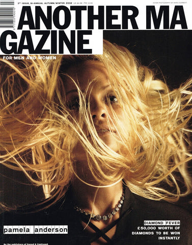 ANOTHER Magazine #3 Winter 2002 PAMELA ANDERSON Jessica Miller NATALIA VODIANOVA