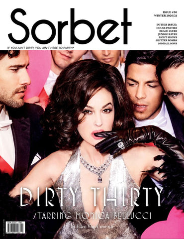 SORBET Magazine #30 Winter 2020 MONICA BELLUCCI Ellen Von Unwerth SEALED New