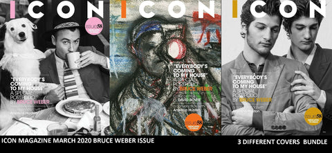 ICON Magazine March 2020 BRUCE WEBER issue [113 pages] * 3 COVERS BUNDLE