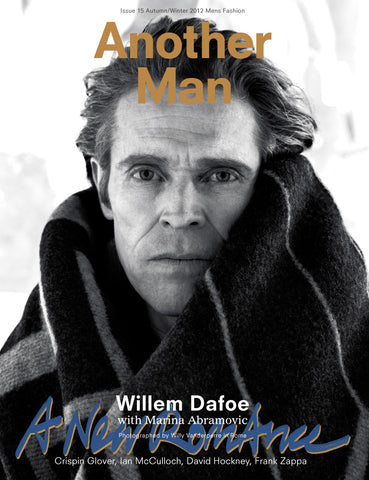 ANOTHER MAN Magazine 15 Fall 2012 WILLEM DAFOE Arthur Gosse JACE MOODY