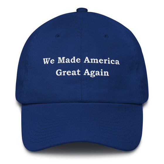 We Made America Great Again