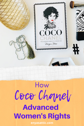 How Coco Chanel Advanced Women's Rights, Enya's Attic
