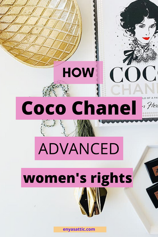 Coco Chanel Women's Rights; Enya's Attic