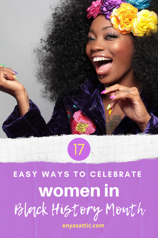 Easy Ways to Support Women in Black History Month; Gifts for women Enya's Attic