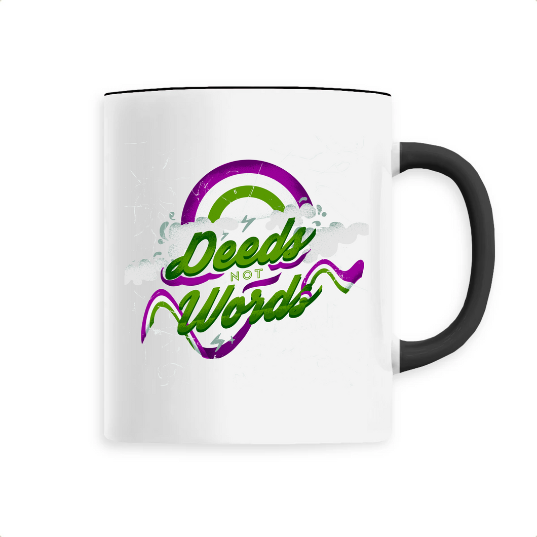 Deeds Not Words Mug