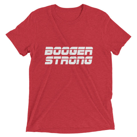 Booger Strong Tee