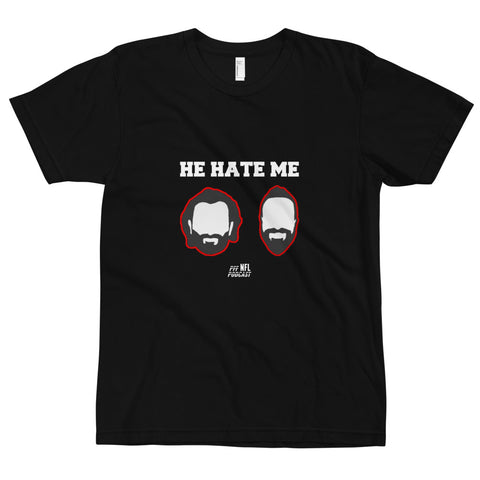 He Hate Me NFL Podcast Tee