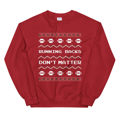 Running Backs Don't Matter Ugly Sweater