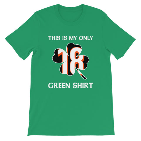 This Is My Only Green Shirt St. Patrick's Tee