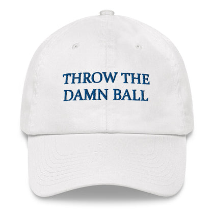 Throw the Damn Ball Hat